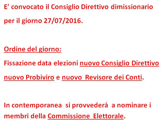 Consiglio Direttivo dimissionario per il giorno 27.07.2016